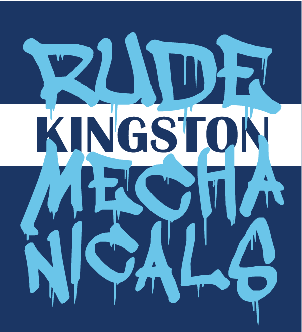 Kingston Rude Mechanicals